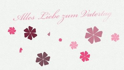 Blumen und alles Liebe zum Vatertag