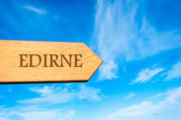 Destination EDIRNE, TURKEY