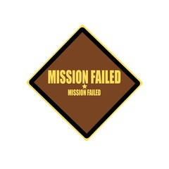 Mission failed yellow stamp text on brown background