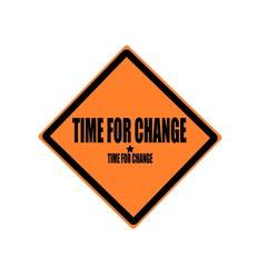 Time for change black stamp text on orange background