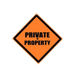 Private property  black stamp text on orange background