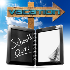School's Out  - Vacation Sign