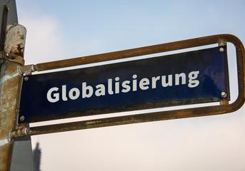 Strassenschild 47 - Globalisierung