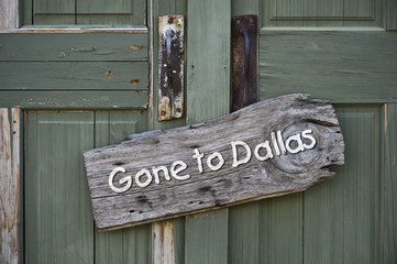 Gone to Dallas.