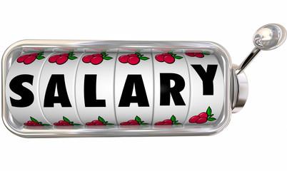 Salary Slot Machine Wheels Dials Job Income Pay Earnings