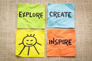 explore, create, inspire and smile reminder