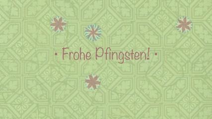 Frohe Pfingsten Schriftzug - Musterhintergrund