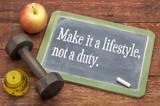 Fototapety Make it a lifestyle, not a duty