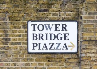 Tower Bridge piazza sign in London