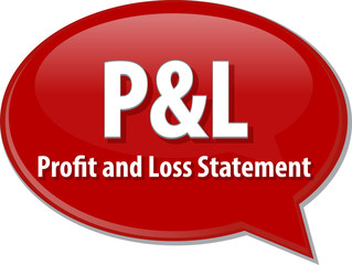 P&L acronym word speech bubble illustration