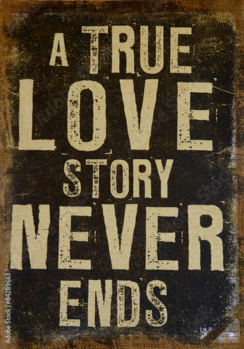 true love never ends True love story never ends : a community devoted to spreading quotes, sayings, lines, love stories, love poems,or songs about love and friendship.