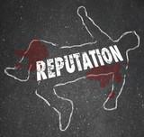 Reputation Dead Body Chalk Outline Bad Poor Credibility poster