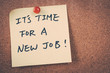 It's time for for a new job