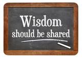 Wisdom should be share on blackboard