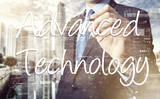 businessman writing technological terminology on virtual screen with modern business or technology background - Advanced Technology  poster