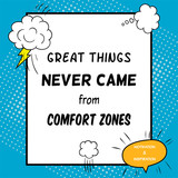Fototapety Inspirational and motivational quote is drawn in a comic style. Great things never came from comfort zones