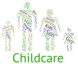 Childcare Word Represents Looking After And Babysitting poster