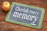 Cherish every memory on blackboard poster