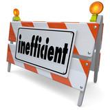 Inefficient Ineffective Unproductive Road Construction Sign Barr poster