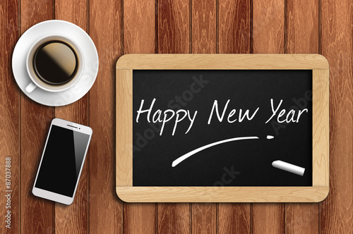 Poster coffee, phone  and chalkboard with  word happy new year