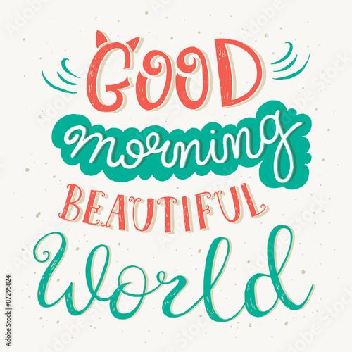 Naklejka 'Good morning beautiful world' quote