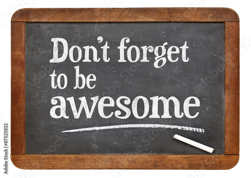Poster Do not forget to be awesome