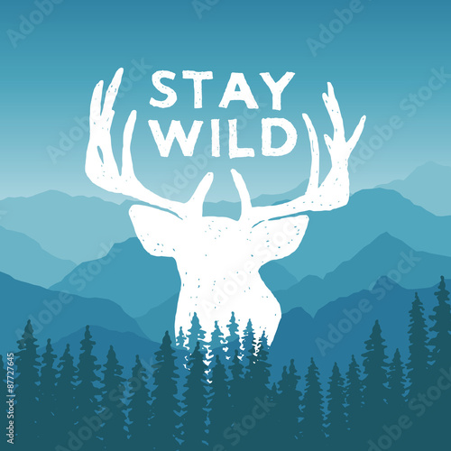 Fotobehang Purper hand drawn wilderness typography poster with deer and pine trees. stay wild. artwork for hipster wear. vector Inspirational illustration on mountain background