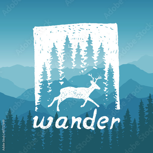 Fotobehang Purper hand drawn wilderness typography poster with deer and pine trees. wander. artwork for hipster wear. vector Inspirational illustration on mountain background