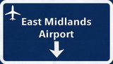 East Midlands England United Kingdom Airport Highway Sign poster