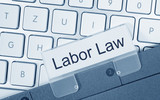 Labor Law - folder on computer keyboard in the office poster