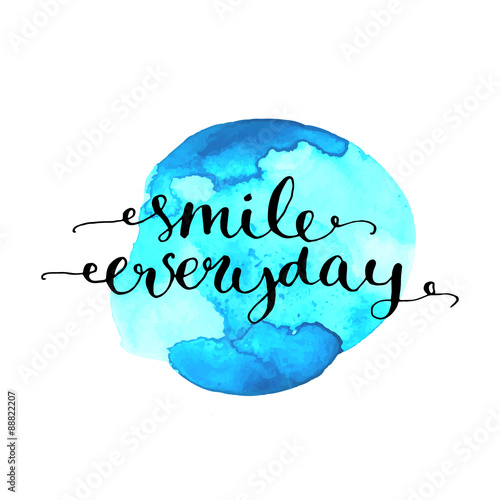 Smile everyday inspirational quote calligraphy on blue Poster