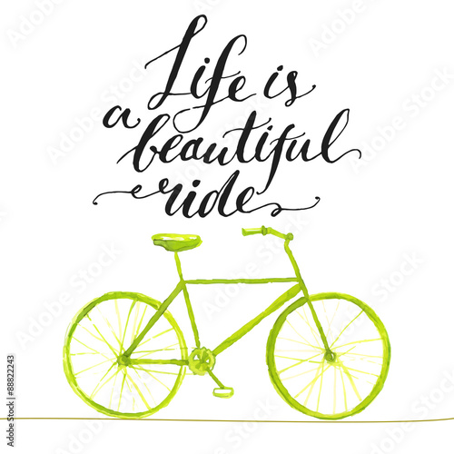 Inspirational quote - life is a beautiful ride. Handwritten Poster