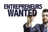Business man pointing the text: Entrepreneurs Wanted