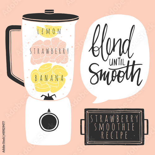 Blender with banana strawberry smoothie. Doodle kitchen illustration with hand lettering. Fruit smoothie recipe  - 89829477