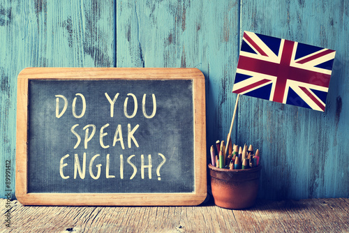 text do you speak english? in a chalkboard, filtered Poster