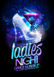 Ladies night poster with high heeled diamond crystals shoes and cocktail.