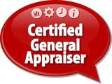 Certified General Appraiser Business term speech bubble illustra poster