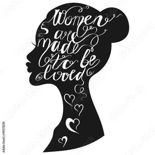 Hand drawn romantic typography poster. Lovely Quote Women are ma © ipanki
