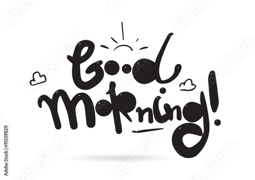 Good morning inscription vector design for greeting cards or