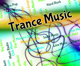 Trance Music Means Sound Tracks And Acoustic poster