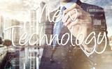 businessman writing New Technology terminology on virtual screen poster