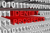 IDENTIFY PROSPECTS presented in the form of binary code poster