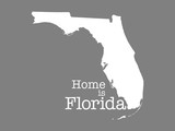 Home is Florida, state outline illustration