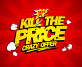 Fototapety Crazy offer, kill the price explosive banner