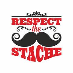 Mustache. Respect the stache.