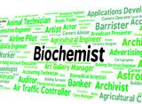 Biochemist Job Represents Life Science And Biochemics poster