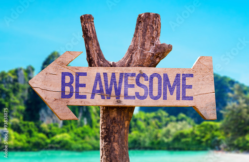 Be Awesome arrow with beach background Poster
