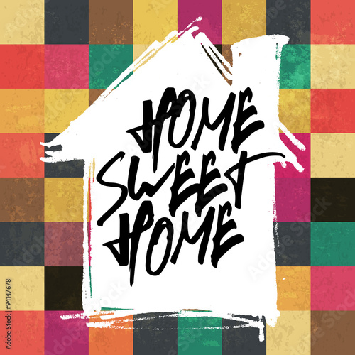Plakát Home sweet home. On house silhouette shape. Colorful aged square