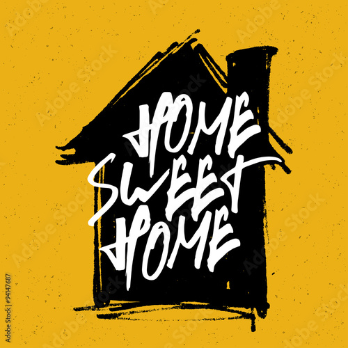 """Plakát """"Home sweet home"""" poster. Calligraphy with house hand drawn silh"""