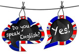 Fototapety Do You Speak English - Two Speech Bubbles / Two speech bubbles with Uk flags and text Do you speak English? Yes! Hanging from a steel cable and isolated on white